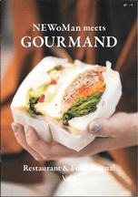 NEWoMan meets GOURMAND Restaurant & Food journal Vol.1